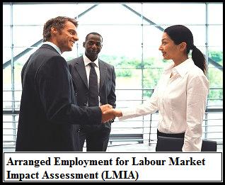 Arranged Employment for a Labour Market Impact Assessment