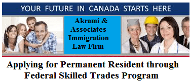 Applying for Permanent Resident through Federal Skilled Trades Program