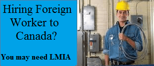 Hiring Foreign Worker to Canada
