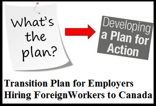 Transition Plan for Employers Hiring Foreign Worker