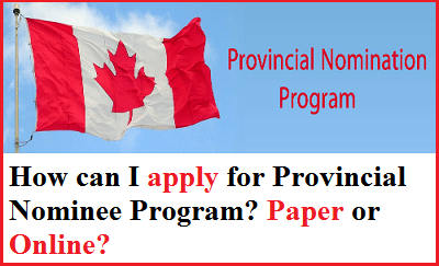 How Can I apply for Provincial Nominee Program