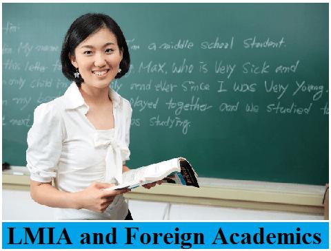 LMIA and Foreign Academics