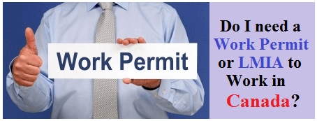 Do I need Work Permit or LMIA to Work in Canada