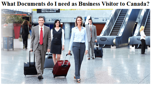 What Documents do I need as Business Visitor to Canada