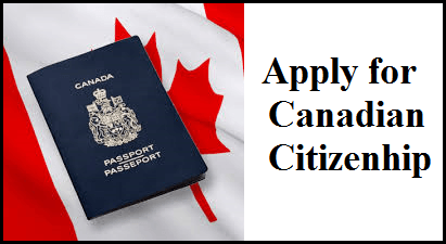 Apply For Canadian Citizenship Canadian Immigration Blogs