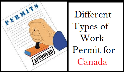 Different Types of Work Permit for Canada