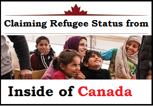 Claiming Refugee Status from Inside of Canada
