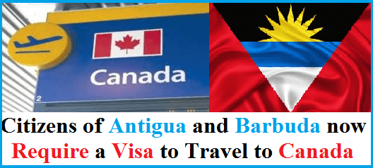 Citizens of Antigua and Barbuda Now Require a Visa to Travel to Canada