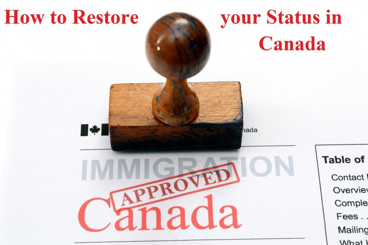 How to Restore your Status in Canada