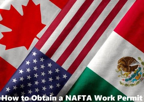How to Obtain a NAFTA Work Permit