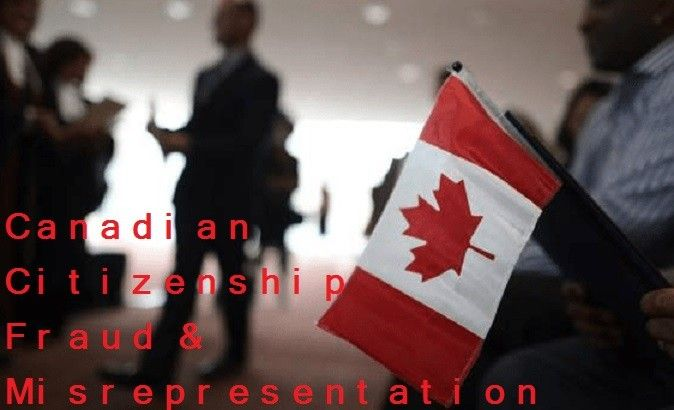 Canadian Citizenship Fraud and Misrepresentation