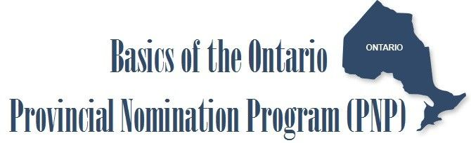 Basics of the Ontario Provincial Nomination Program (PNP)
