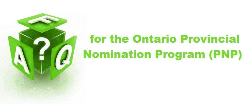 FAQs for the Ontario Provincial Nomination Program (PNP)