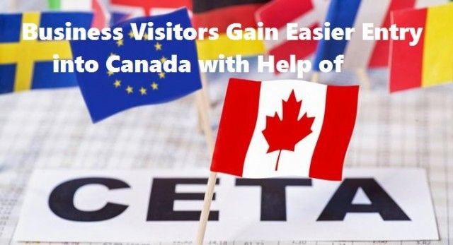 Business Visitors Gain Easier Entry into Canada with Help of CETA