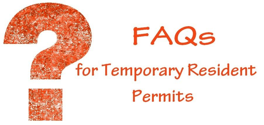 FAQs for Temporary Resident Permits