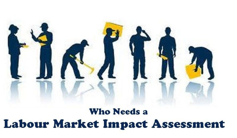 Who Needs a Labour Market Impact Assessment