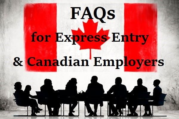 FAQs for Express Entry and Canadian Employers