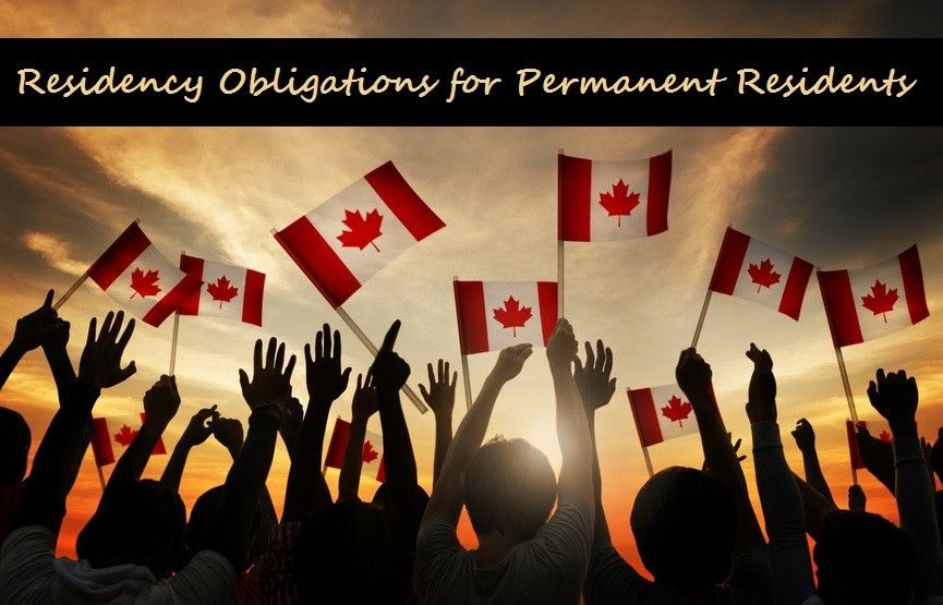 Residency Obligations for Permanent Residents