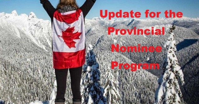 Update for the Provincial Nominee Program