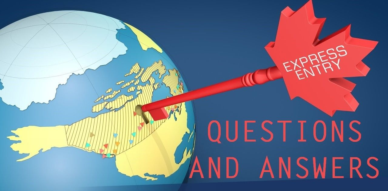 Questions and Answers Express Entry