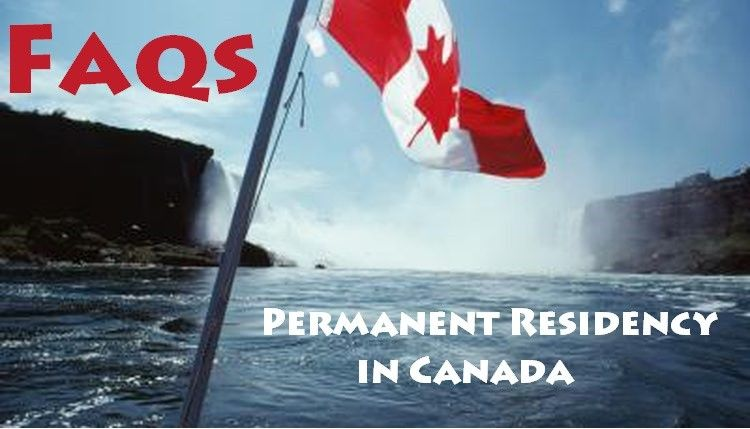 FAQs for Permanent Residency in Canada
