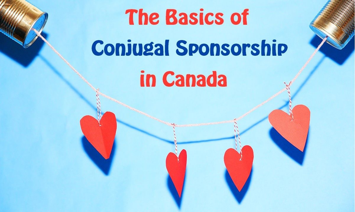 The Basics of Conjugal Sponsorship in Canada