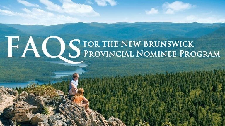 FAQs for the New Brunswick Provincial Nominee Program (NBPNP)