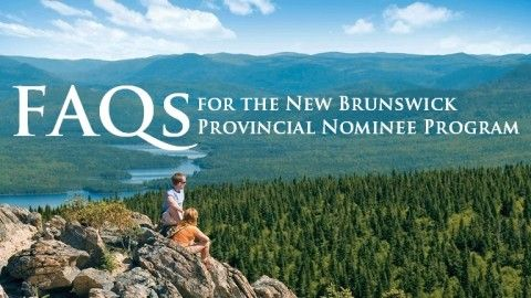 FAQs for the New Brunswick Provincial Nominee Program (NBPNP)
