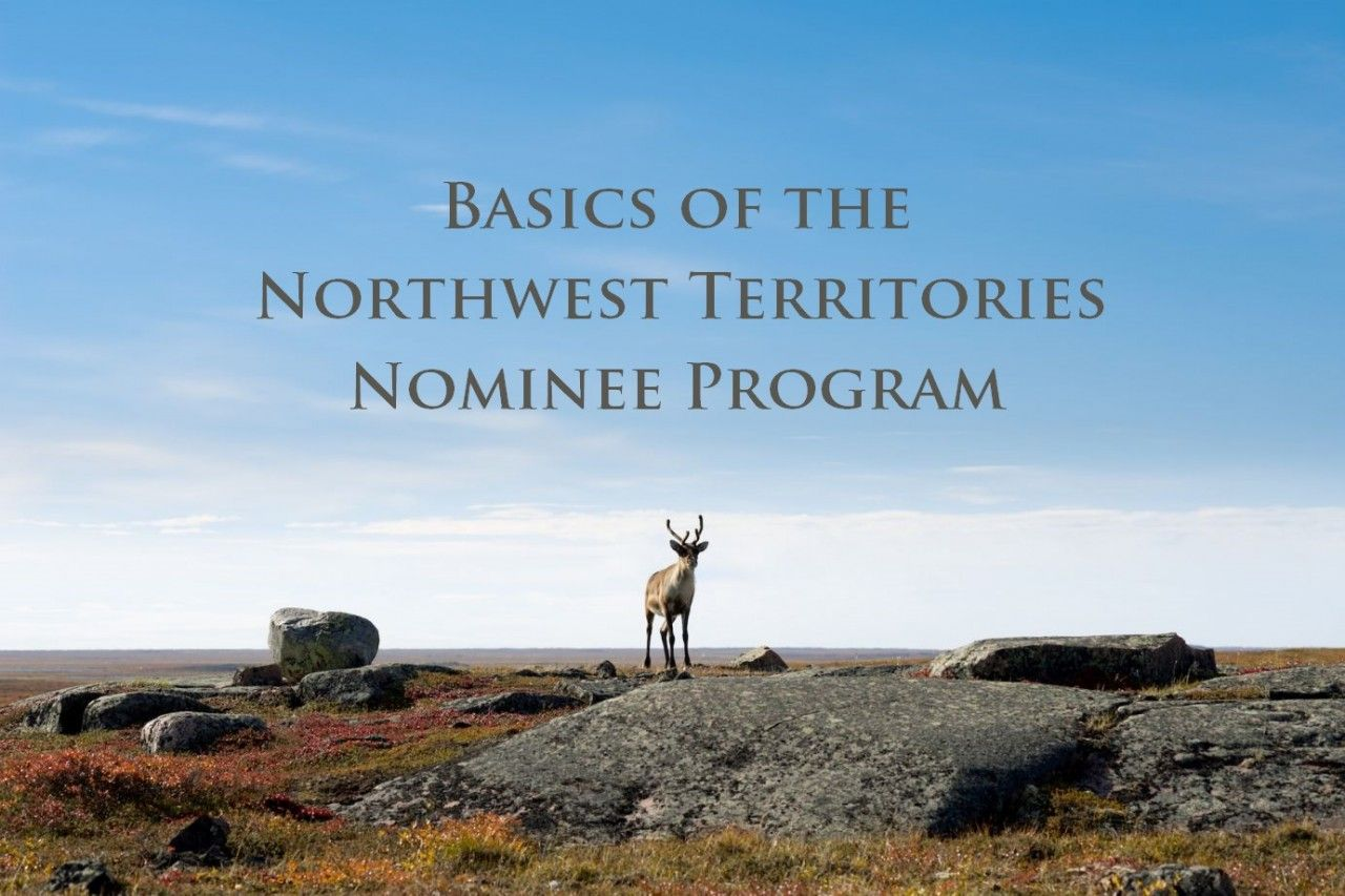 Basics of the Northwest Territories Nominee Program