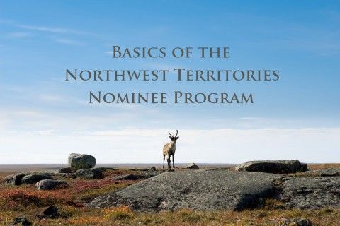 Basics of the Northwest Territories Nominee Program