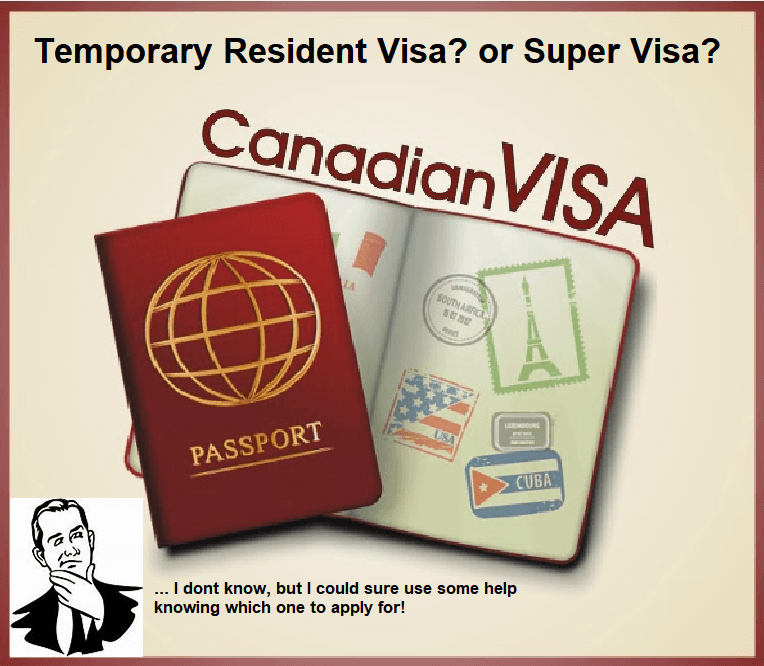 Difference Between A Super Visa and A Temporary Resident Visa