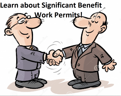 All About Significant Benefit Work Permits