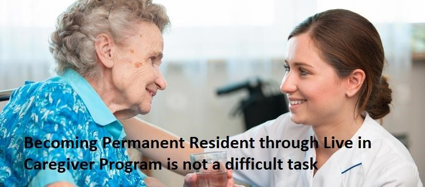 Becoming Permanent Resident through Live in Caregiver Program