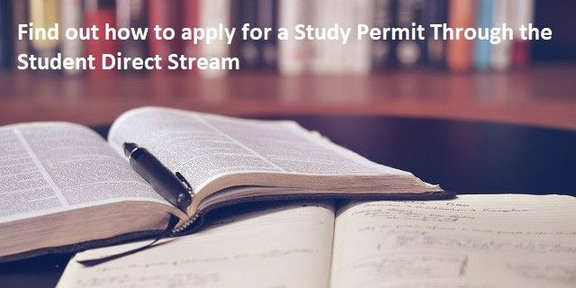Getting Your Study Permit via the Student Direct Stream