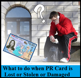 What to do when PR Card is Lost or Stolen or Damaged