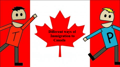 Different ways of Immigrating to Canada